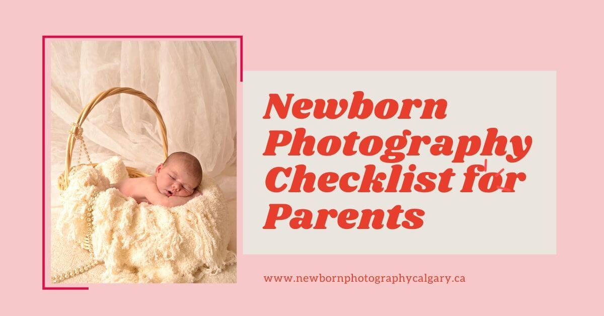 Newborn Photography Checklist for Parents
